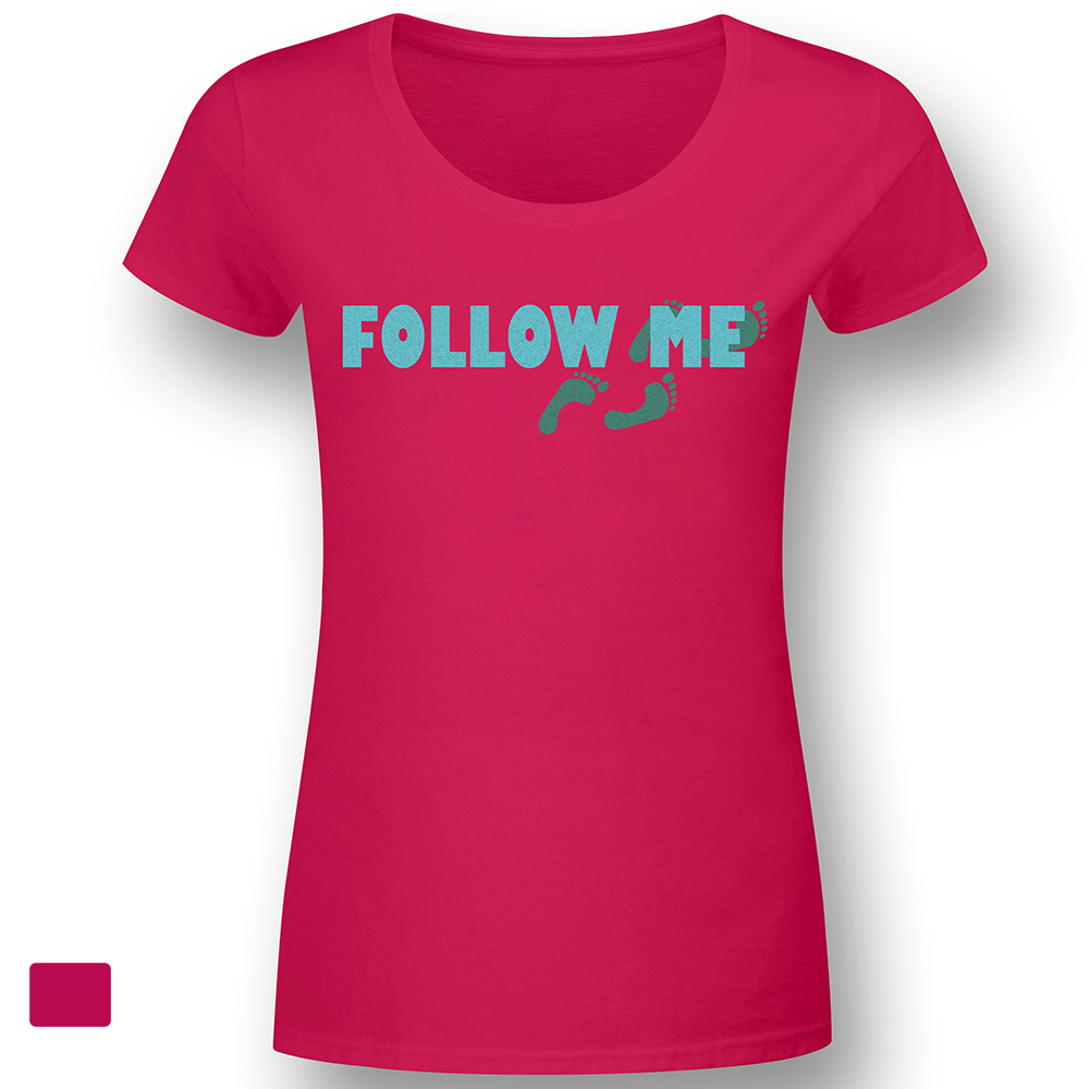 Follow me - Pink - Lady Fun-Shirt